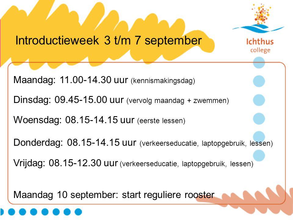 Introductieweek 3 t/m 7 september Maandag: 11.00-14.30 uur (kennismakingsdag) Dinsdag: 09.45-15.00 uur (vervolg maandag + zwemmen) Woensdag: 08.15-14.15 uur (eerste lessen) Donderdag: 08.15-14.15 uur (verkeerseducatie, laptopgebruik, lessen) Vrijdag: 08.15-12.30 uur (verkeerseducatie, laptopgebruik, lessen) Maandag 10 september: start reguliere rooster