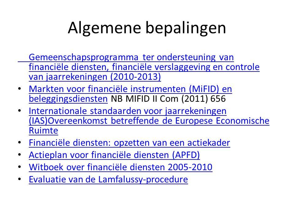 Algemene bepalingen Gemeenschapsprogramma ter ondersteuning van financiële diensten, financiële verslaggeving en controle van jaarrekeningen (2010-201