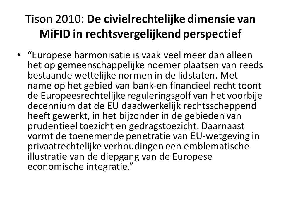 """Tison 2010: De civielrechtelijke dimensie van MiFID in rechtsvergelijkend perspectief • """"Europese harmonisatie is vaak veel meer dan alleen het op gem"""