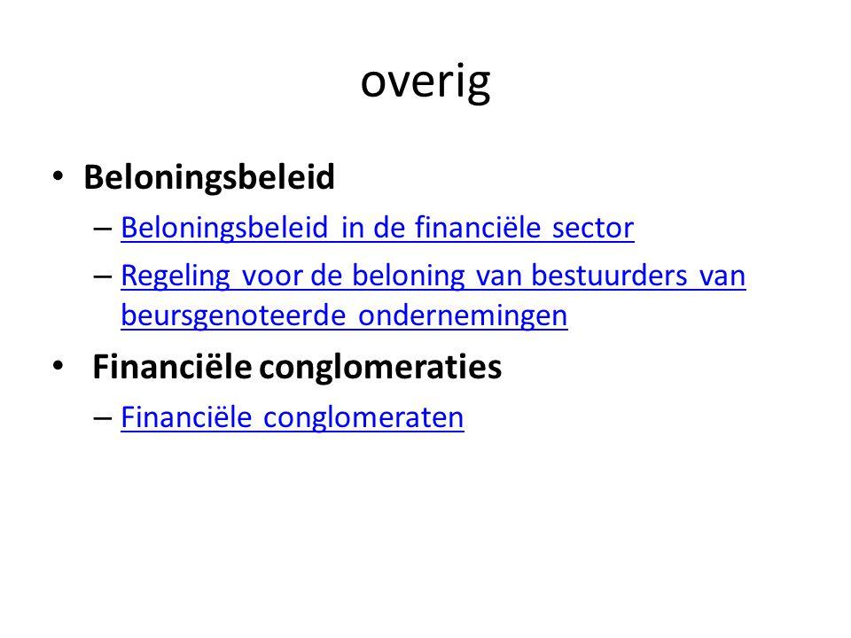 overig • Beloningsbeleid – Beloningsbeleid in de financiële sector Beloningsbeleid in de financiële sector – Regeling voor de beloning van bestuurders