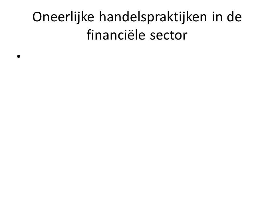Oneerlijke handelspraktijken in de financiële sector •