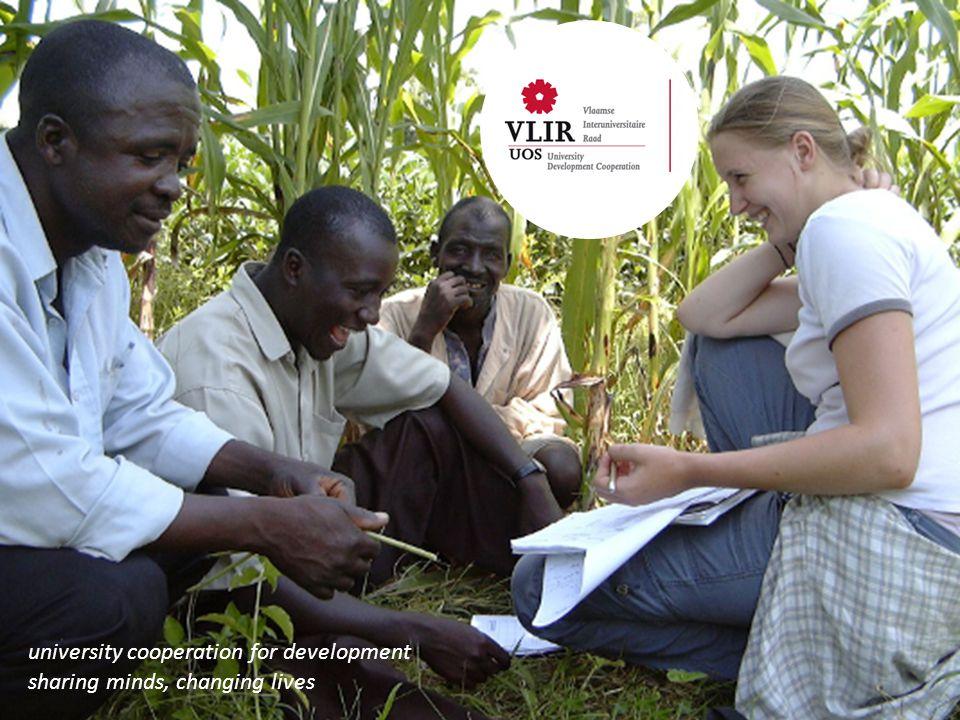 university cooperation for development sharing minds, changing lives DANK U EN VRAGEN ZIJN WELKOM .