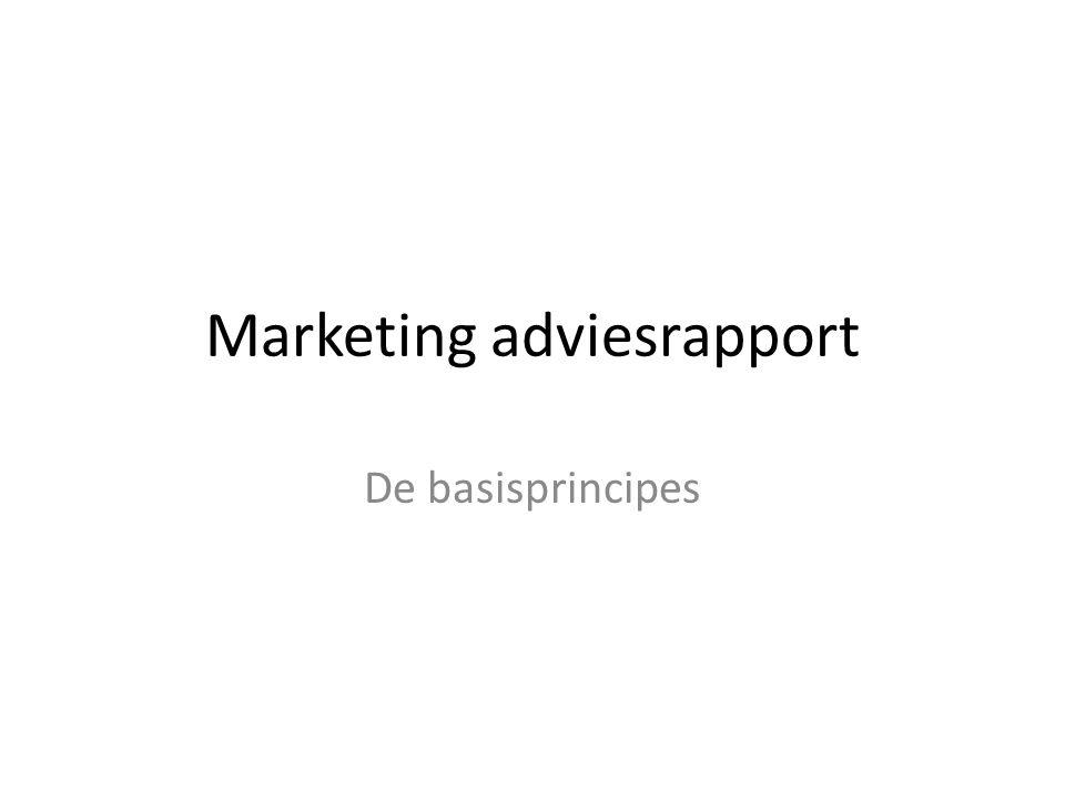 Marketing adviesrapport De basisprincipes