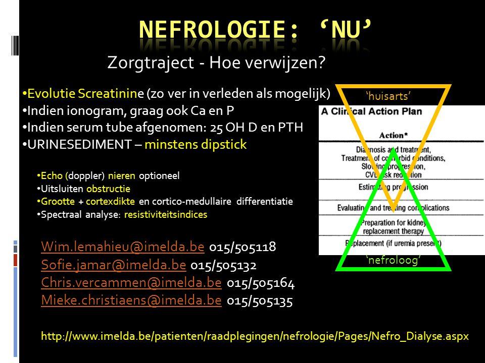 'nefroloog' 'huisarts' • Evolutie Screatinine (zo ver in verleden als mogelijk) • Indien ionogram, graag ook Ca en P • Indien serum tube afgenomen: 25