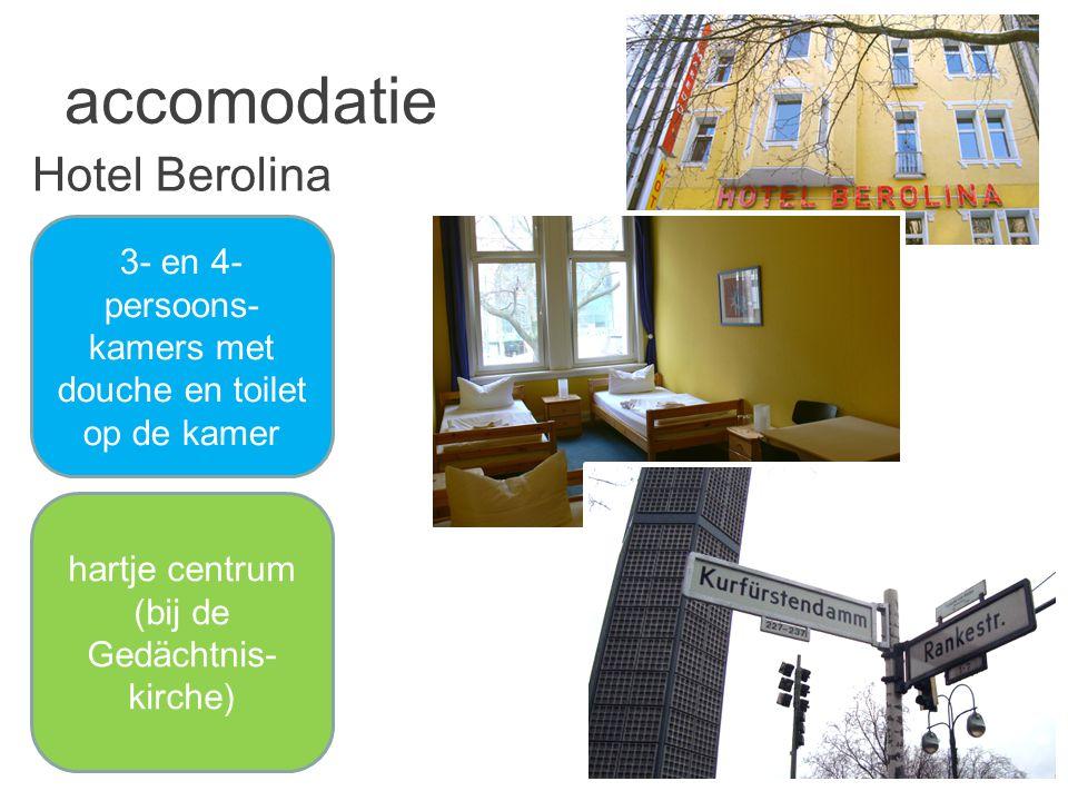accomodatie Hotel Berolina 3- en 4- persoons- kamers met douche en toilet op de kamer hartje centrum (bij de Gedächtnis- kirche)