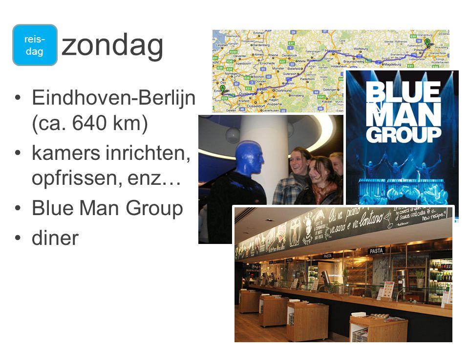 zondag •Eindhoven-Berlijn (ca.