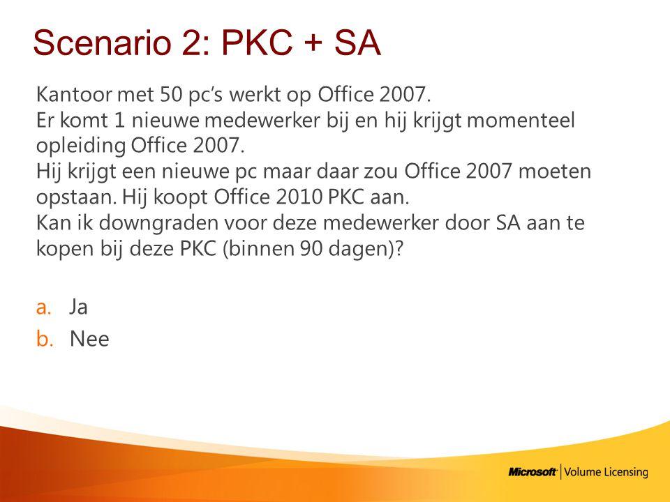 Scenario 2: PKC + SA Kantoor met 50 pc's werkt op Office 2007.
