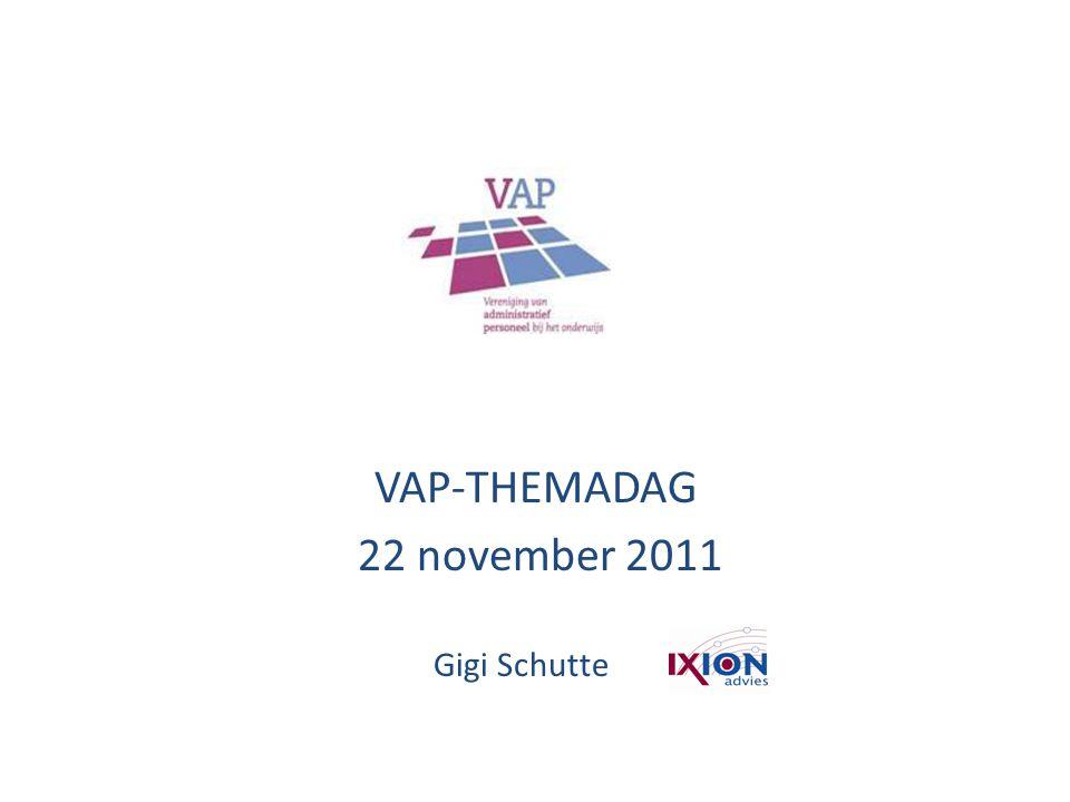 VAP-THEMADAG 22 november 2011 Gigi Schutte