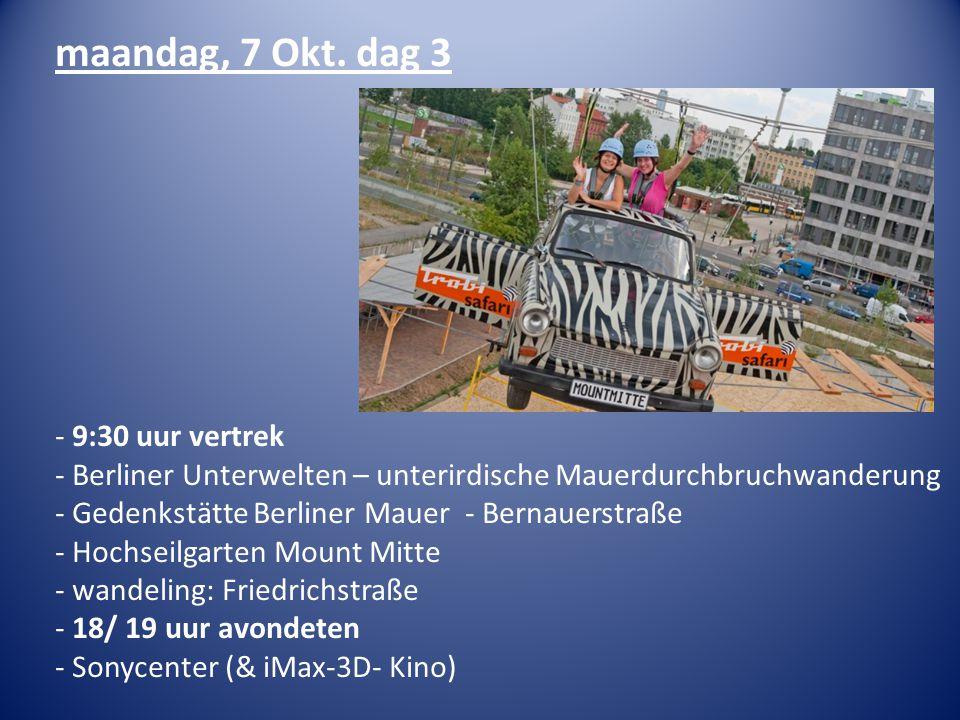 maandag, 7 Okt. dag 3 - 9:30 uur vertrek - Berliner Unterwelten – unterirdische Mauerdurchbruchwanderung - Gedenkstätte Berliner Mauer - Bernauerstraß