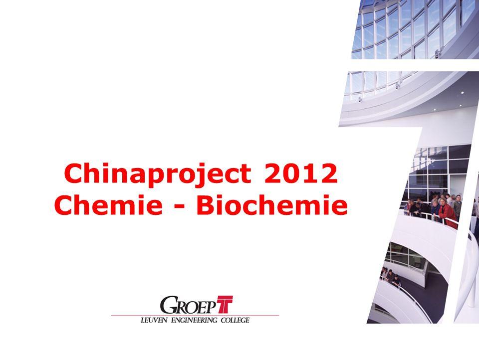 Chinaproject 2012 Chemie - Biochemie