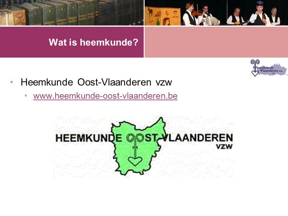 •Heemkunde Oost-Vlaanderen vzw •www.heemkunde-oost-vlaanderen.bewww.heemkunde-oost-vlaanderen.be