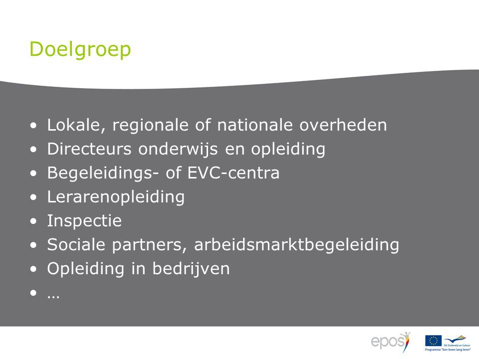 Beleidskader •Kopenhagenproces in beroepsonderwijs en – opleiding •Bologna voor beroepsonderwijs en - opleiding (VET) •Versterken Europese dimensie •Doorzichtige structuren en kwalificaties •Erkennen van competenties en kwalificaties •Waarborgen kwaliteit