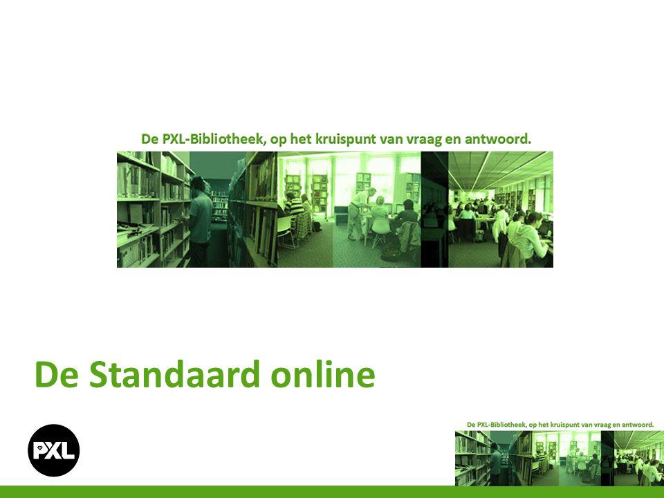 - De Standaard online Naast de fysieke krant, is er ook een onlineversie van De Standaard.
