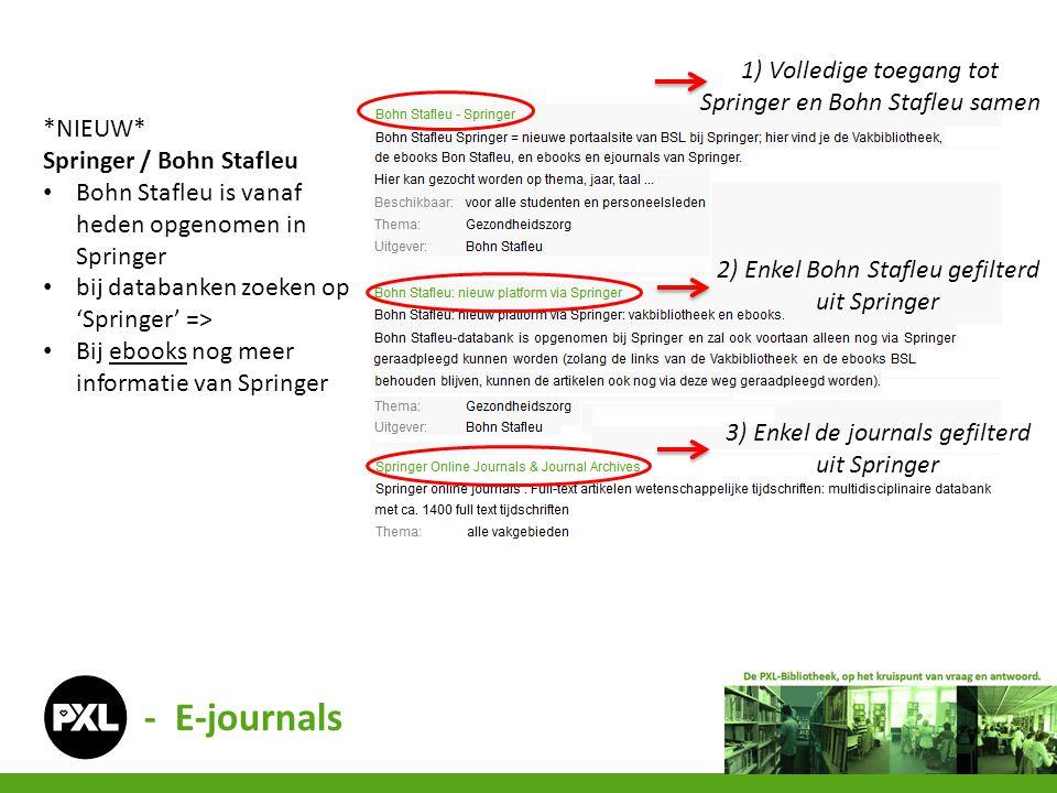 2) Enkel Bohn Stafleu gefilterd uit Springer *NIEUW* Springer / Bohn Stafleu • Bohn Stafleu is vanaf heden opgenomen in Springer • bij databanken zoek