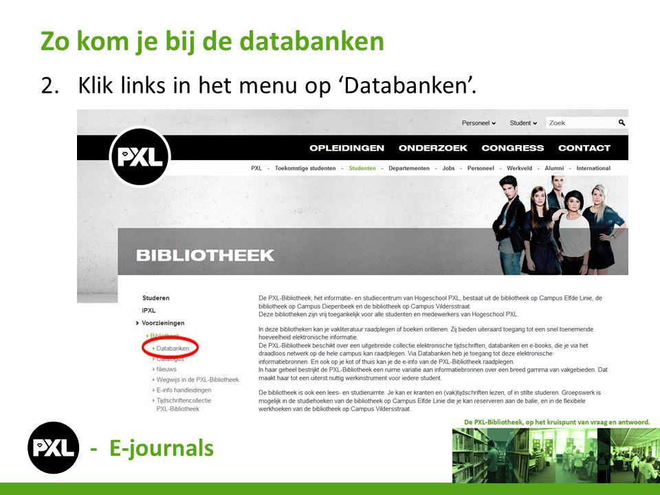 2.Klik links in het menu op 'Databanken'. Zo kom je bij de databanken - E-journals