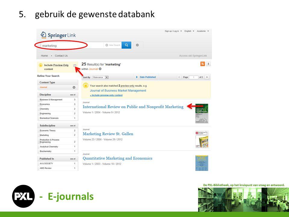 5.gebruik de gewenste databank - E-journals
