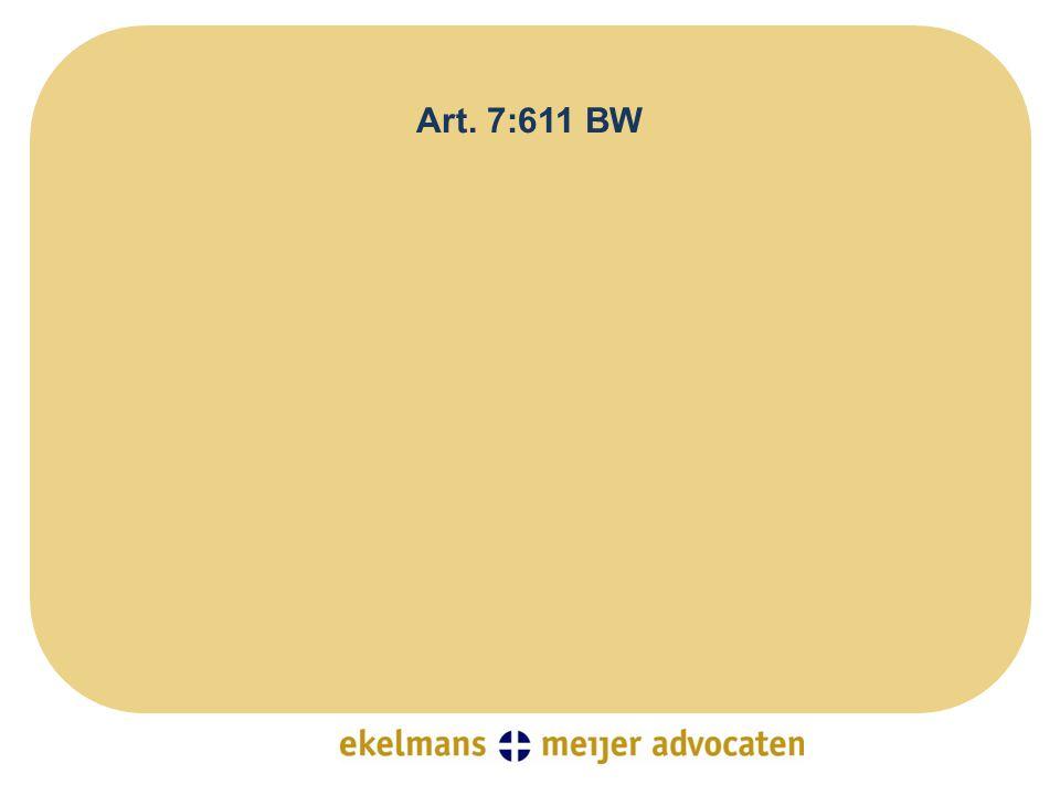 Verhouding tussen 7:658 BW en 7:611 BW •hoofdregel: geen samenloop mogelijk, art.