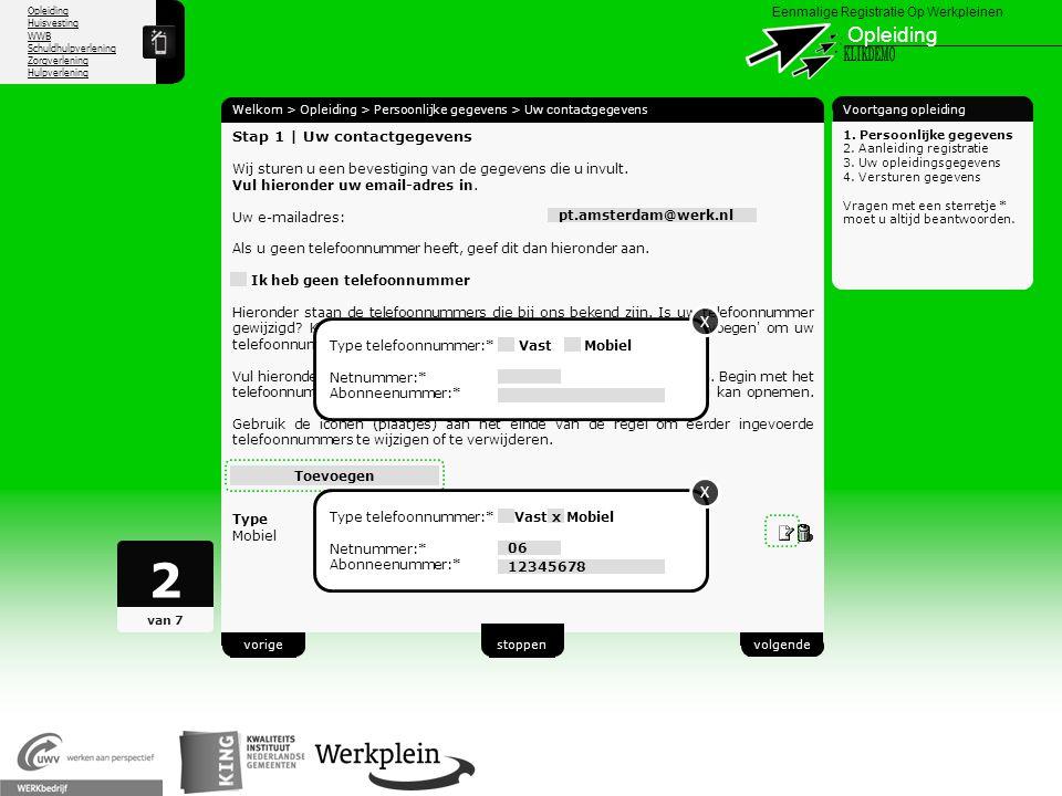 Opleiding Huisvesting WWB Schuldhulpverlening Zorgverlening Hulpverlening X Eenmalige Registratie Op Werkpleinen Opleiding Welkom > Opleiding > Persoo