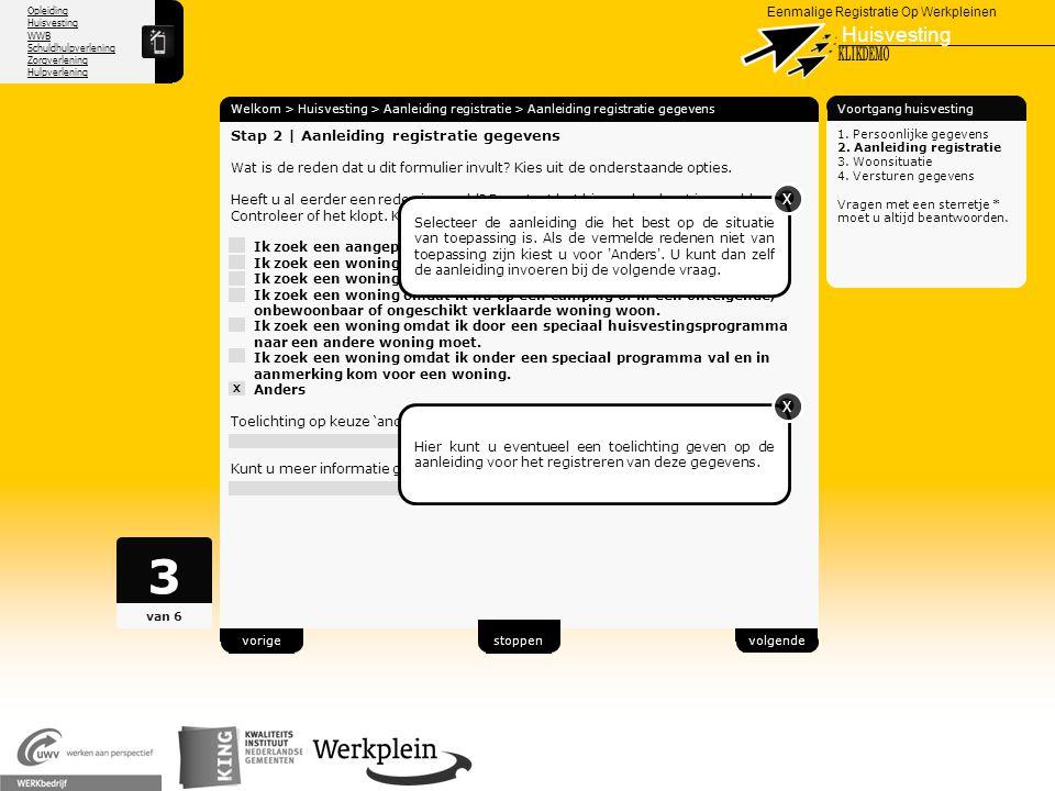 Opleiding Huisvesting WWB Schuldhulpverlening Zorgverlening Hulpverlening X Eenmalige Registratie Op Werkpleinen Huisvesting Welkom > Huisvesting > Aa