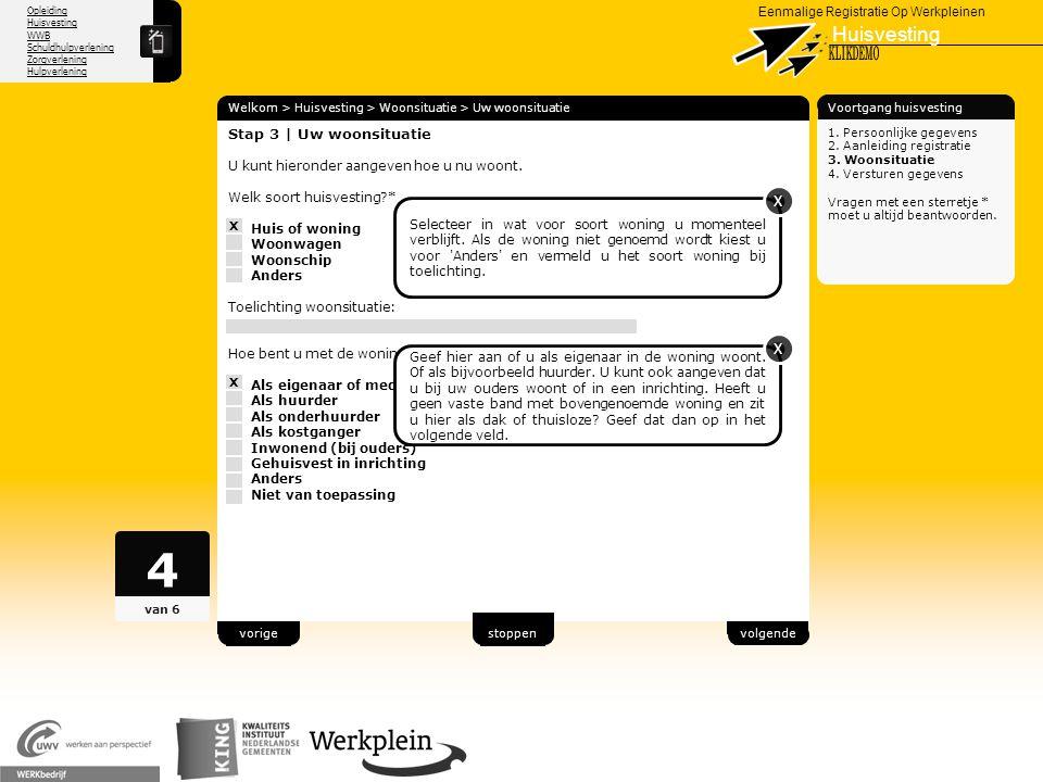 Opleiding Huisvesting WWB Schuldhulpverlening Zorgverlening Hulpverlening X Eenmalige Registratie Op Werkpleinen Huisvesting Welkom > Huisvesting > Wo