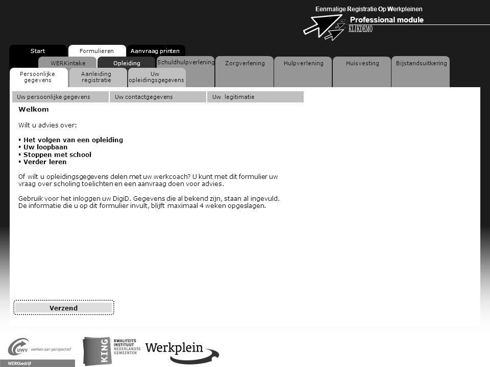 Eenmalige Registratie Op Werkpleinen Professional module X WERKintakeOpleiding Schuldhulpverlening Zorgverlening HulpverleningHuisvesting Bijstandsuit