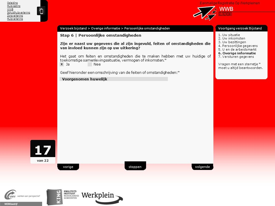 Opleiding Huisvesting WWB Schuldhulpverlening Zorgverlening Hulpverlening X Eenmalige Registratie Op Werkpleinen WWB Verzoek bijstand > Overige inform