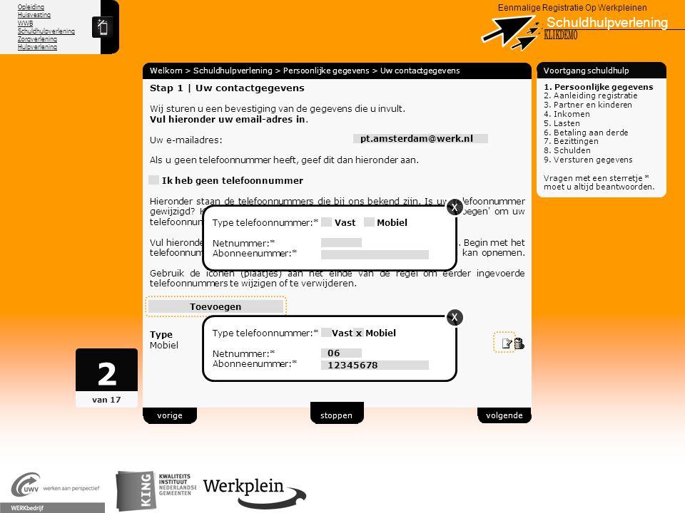 Opleiding Huisvesting WWB Schuldhulpverlening Zorgverlening Hulpverlening X Eenmalige Registratie Op Werkpleinen Schuldhulpverlening Welkom > Schuldhu