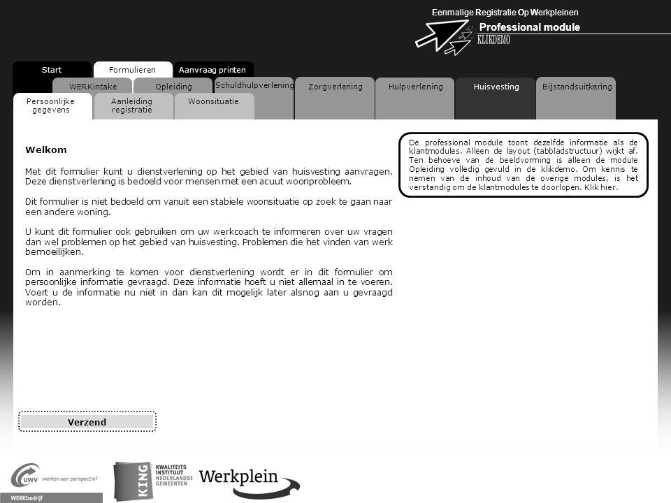 Eenmalige Registratie Op Werkpleinen Professional module X WERKintake StartFormulieren Aanvraag printen Opleiding Schuldhulpverlening Zorgverlening Hu