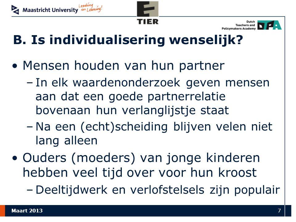 Maart 2013 7 B.Is individualisering wenselijk.