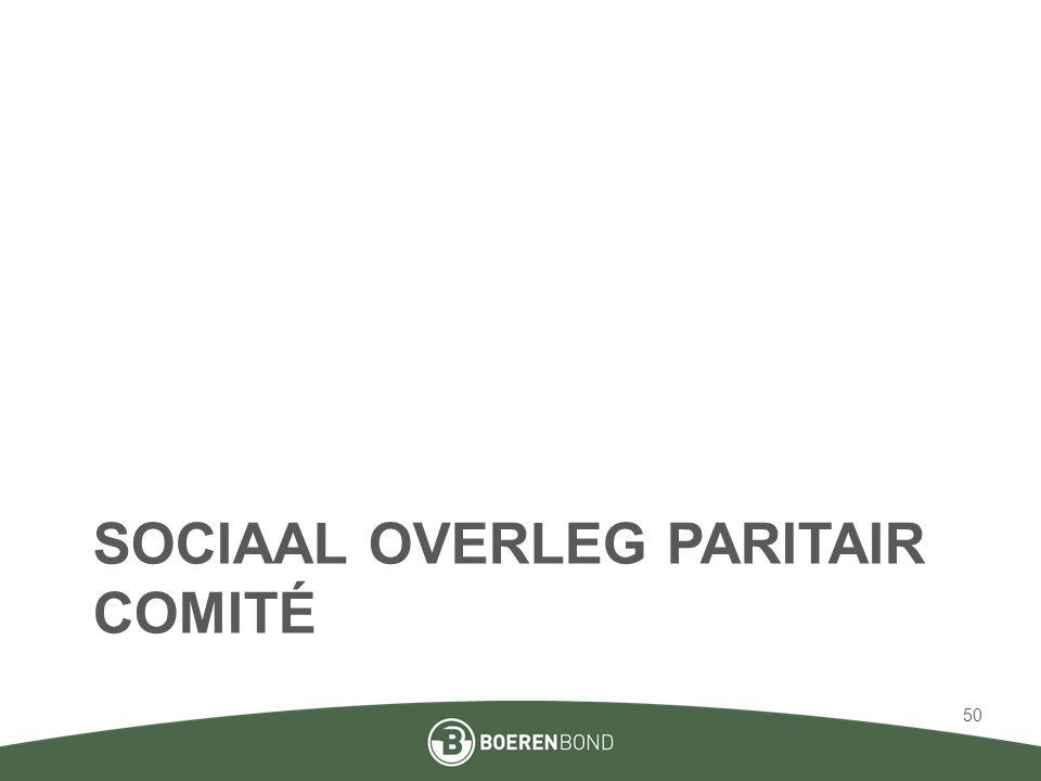 SOCIAAL OVERLEG PARITAIR COMITÉ 50