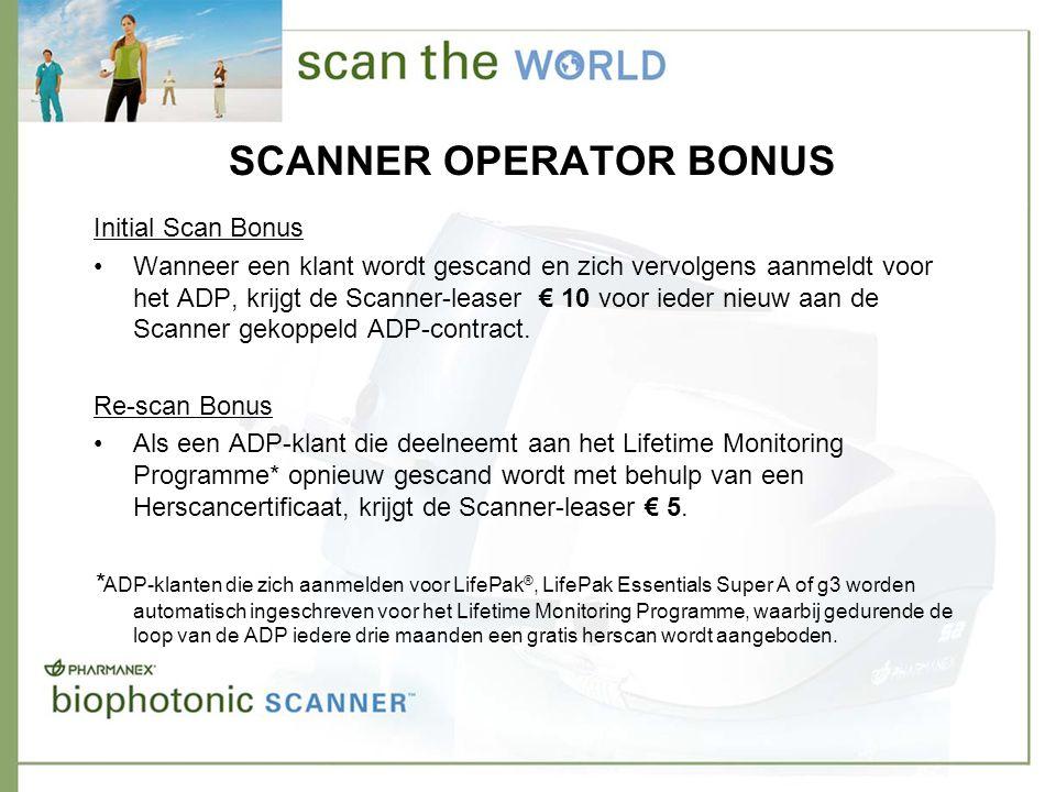 SCANNER OPERATOR BONUS Initial Scan Bonus •Wanneer een klant wordt gescand en zich vervolgens aanmeldt voor het ADP, krijgt de Scanner-leaser € 10 voor ieder nieuw aan de Scanner gekoppeld ADP-contract.