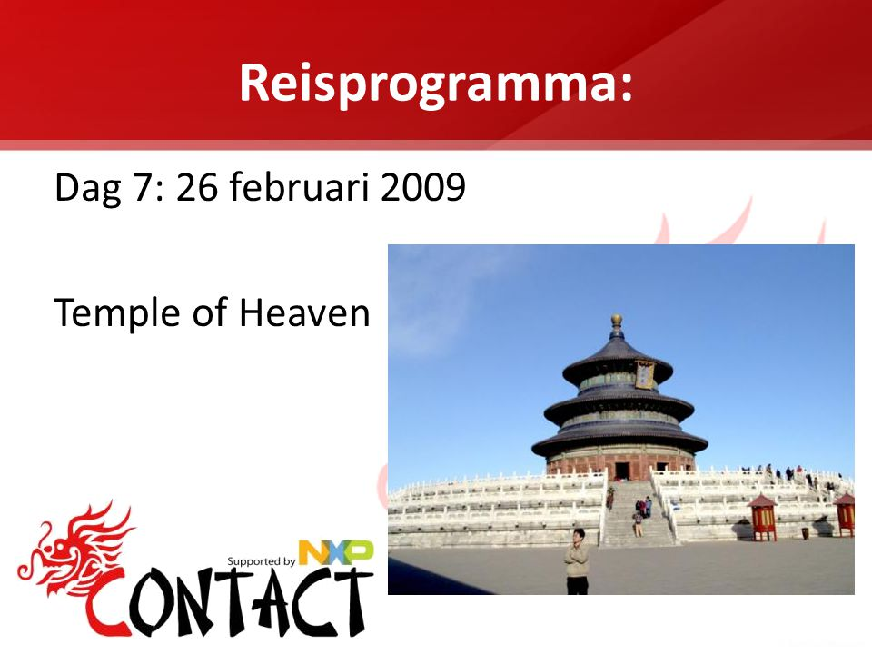Reisprogramma: Dag 7: 26 februari 2009 Temple of Heaven