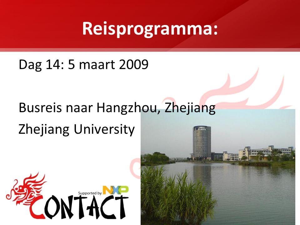 Reisprogramma: Dag 14: 5 maart 2009 Busreis naar Hangzhou, Zhejiang Zhejiang University