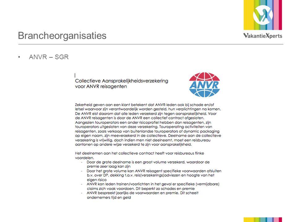 Brancheorganisaties •ANVR – SGR