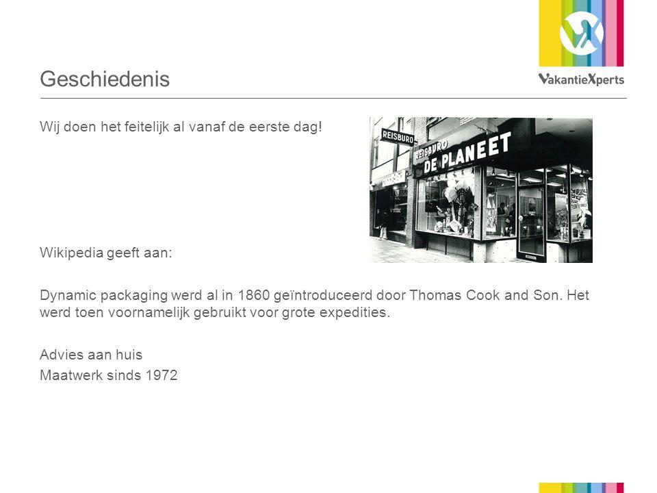 Geschiedenis Wij doen het feitelijk al vanaf de eerste dag! Wikipedia geeft aan: Dynamic packaging werd al in 1860 geïntroduceerd door Thomas Cook and