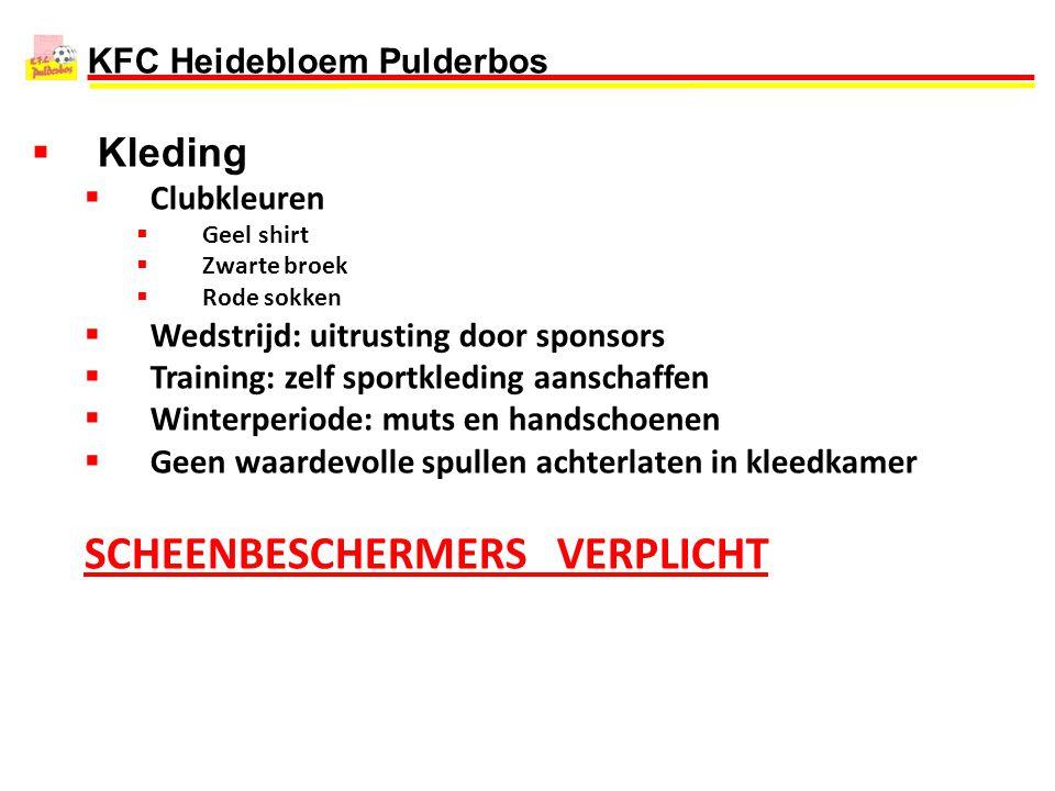 KFC Heidebloem Pulderbos  Kleding  Clubkleuren  Geel shirt  Zwarte broek  Rode sokken  Wedstrijd: uitrusting door sponsors  Training: zelf spor