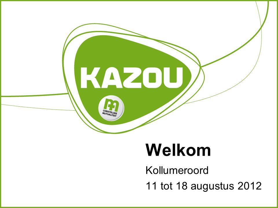 Welkom Kollumeroord 11 tot 18 augustus 2012