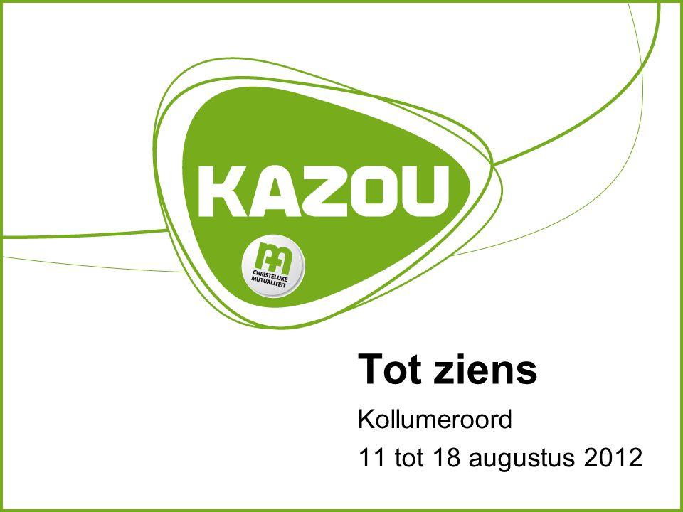 Tot ziens Kollumeroord 11 tot 18 augustus 2012