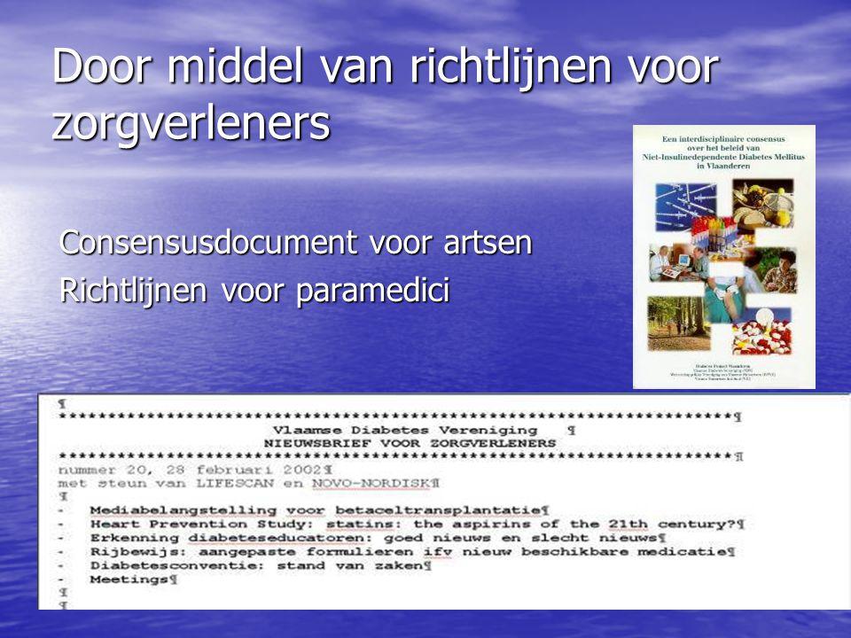 Door middel van richtlijnen voor zorgverleners Consensusdocument voor artsen Richtlijnen voor paramedici