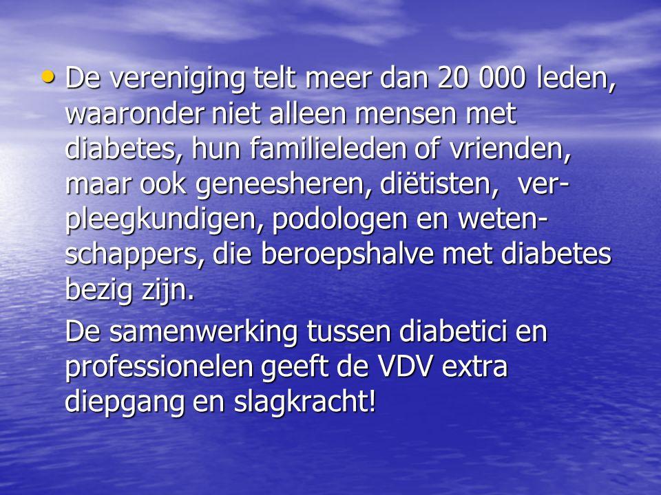 • De vereniging telt meer dan 20 000 leden, waaronder niet alleen mensen met diabetes, hun familieleden of vrienden, maar ook geneesheren, diëtisten,