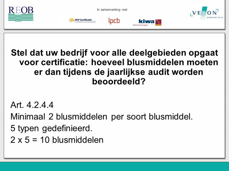 Stel dat uw bedrijf voor alle deelgebieden opgaat voor certificatie: hoeveel blusmiddelen moeten er dan tijdens de jaarlijkse audit worden beoordeeld?