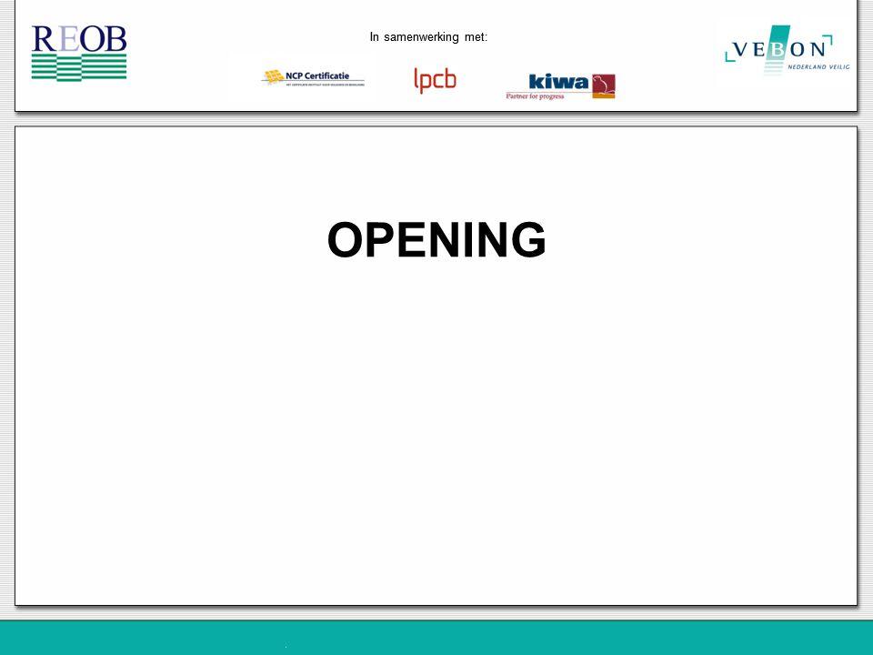 OPENING In samenwerking met: