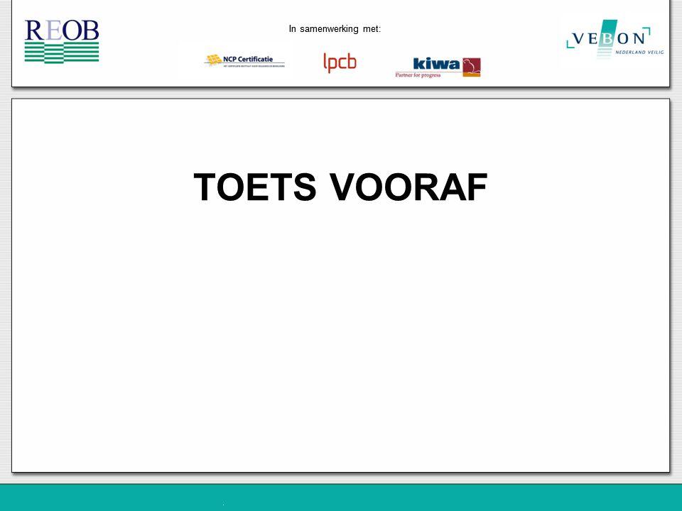 TOETS VOORAF In samenwerking met: