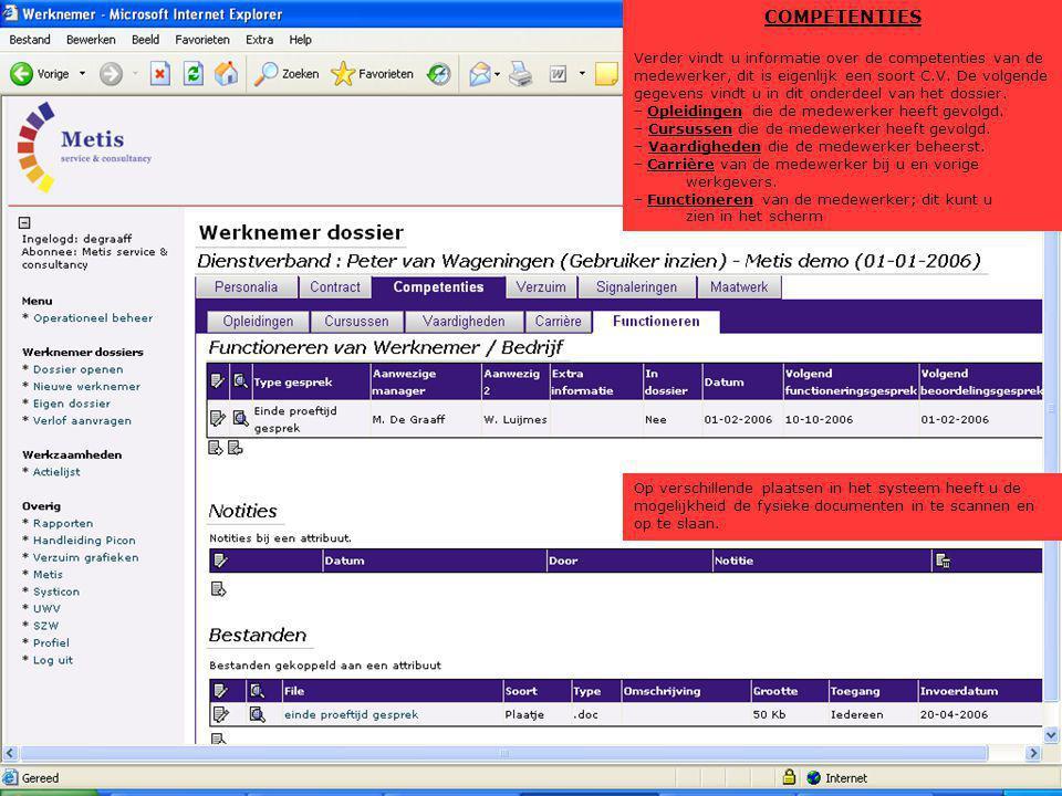 VERZUIM Op dit scherm ziet u hoe u een medewerker kunt ziekmelden.