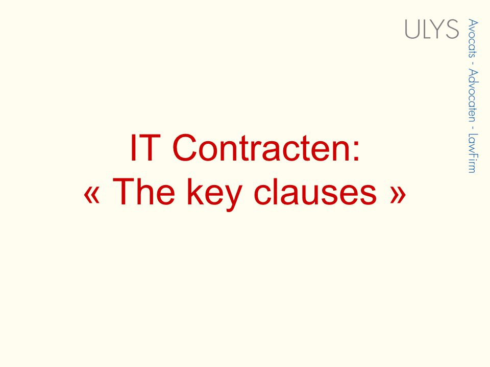 IT Contracten: « The key clauses »