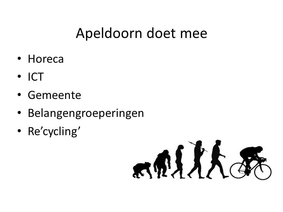 Apeldoorn doet mee • Horeca • ICT • Gemeente • Belangengroeperingen • Re'cycling'