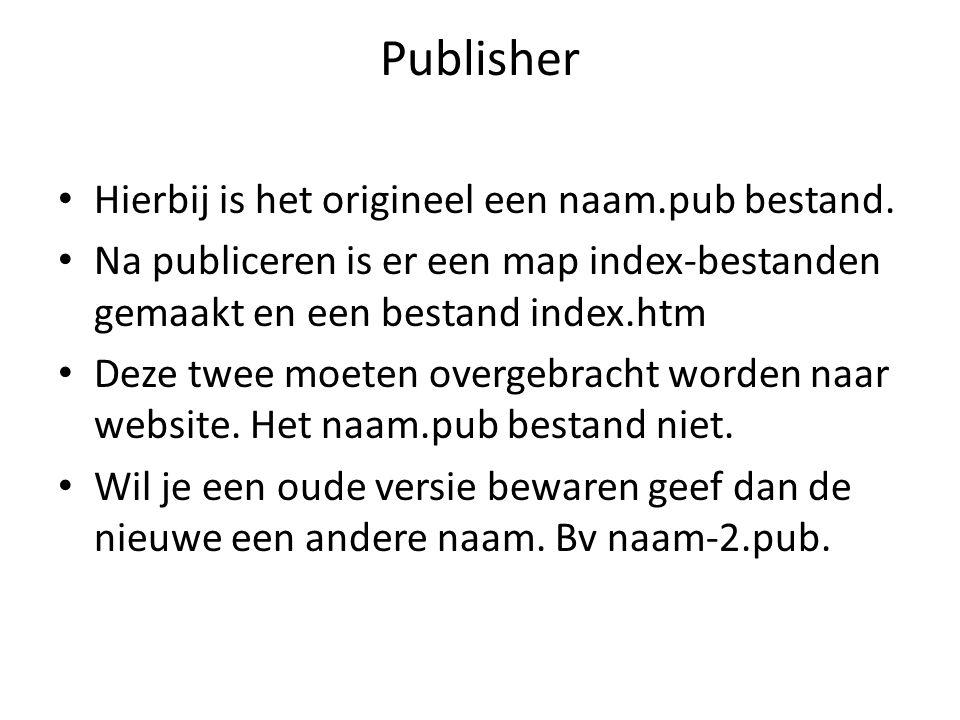 Publisher • Hierbij is het origineel een naam.pub bestand.