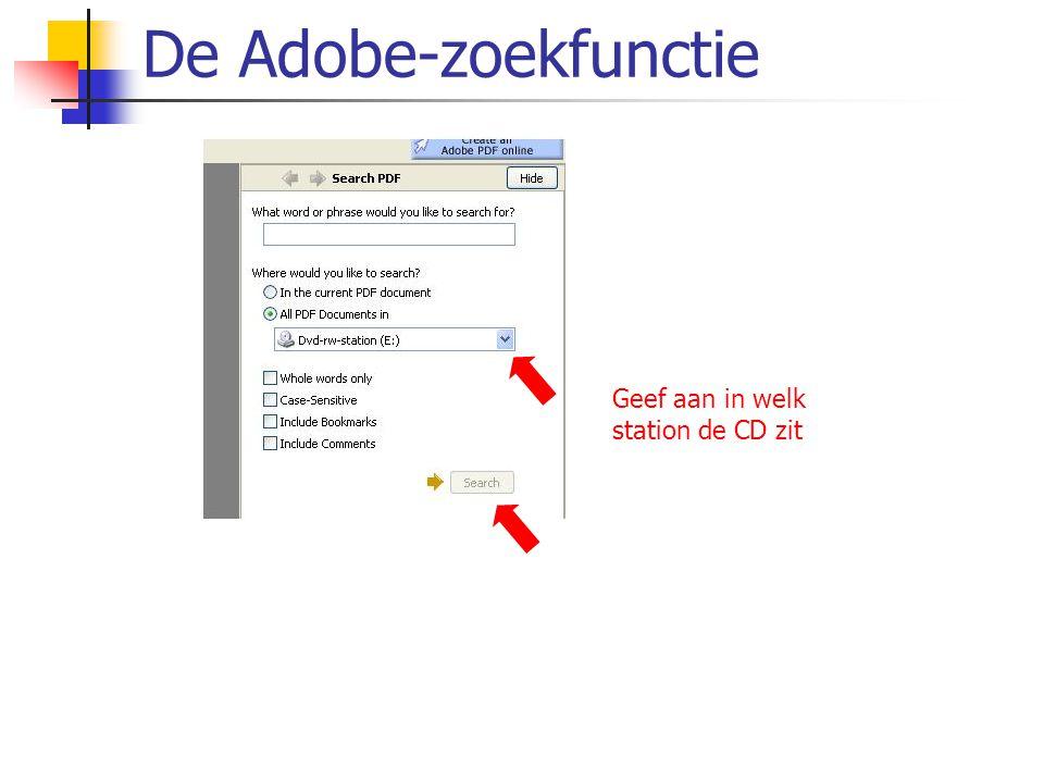 De Adobe-zoekfunctie Geef aan in welk station de CD zit