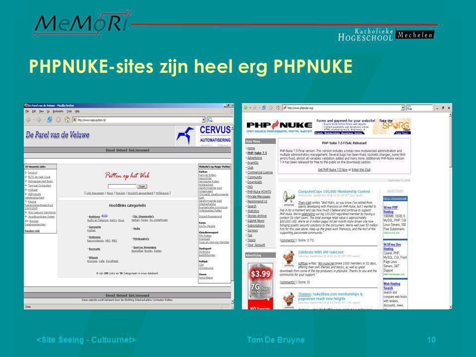 Tom De Bruyne 10 PHPNUKE-sites zijn heel erg PHPNUKE