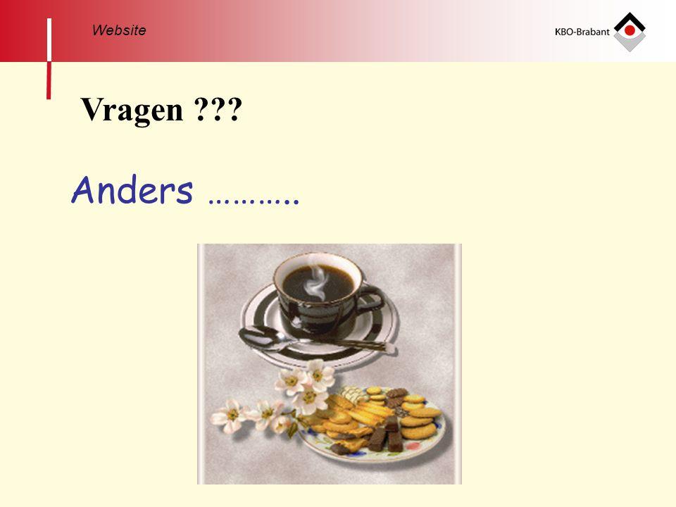 Vragen ??? Anders ……….. Website